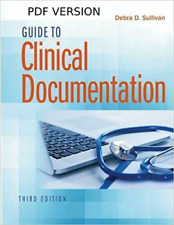 Guide to Clinical Documentation 3rd Edition by Debra D. Sullivan