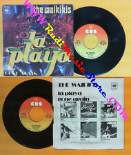 LP 45 7'' THE WAIKIKIS La playa Gone again 1976 italy CBS 4630 no cd mc dvd (*)