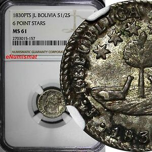 Bolivia Silver 1830 PTS JL 1/2 Sol  NGC MS61 6 Point Stars 1 YEAR TYPE KM# 93.2a
