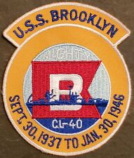 "USN NAVY Patch: USS BROOKLYN: CL-40: MIGHTY ""B"": SEPT 30, 1937 - JAN 30, 1946"