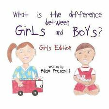 What Is the Difference Between Girls and Boys?: What Is the Difference...