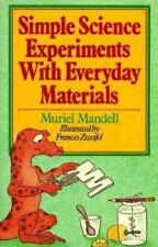 Simple Science Experiments With Everyday Materials, Muriel Mandell, Good Book