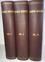 James Parton / Life of Andrew Jackson in Three Volumes First Edition 1860
