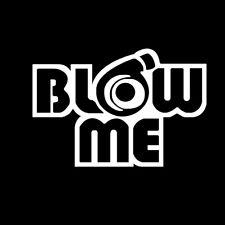 Blow me turbo Decal Funny Car Vinyl Sticker Euro JDM Racing Window Decal New