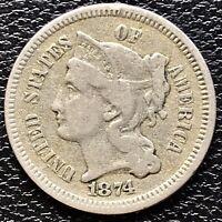1874 Three Cent Piece Nickel 3c Higher Grade VF #17450