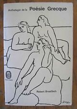 Anthologie de la  Poesie Grecque by Robert Brasillach  (PB, 1965)