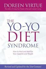 The Yo-Yo Diet Syndrome: How to Heal and Stabilize Your Appetite and Weight
