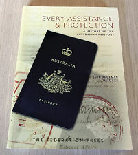 Doulman & Lee - EVERY ASSISTANCE & PROTECTION History of the Australian Passport