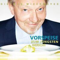 DIETMAR WISCHMEYER - VORSPEISE ZUM JÜNGSTEN GERICHT (2CD)  2 CD NEU