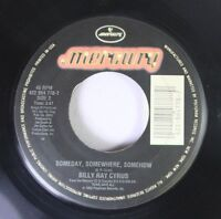 Country Nm! 45 Billy Ray Cyrus - Someday, Somewhere, Somehow / She'S Not Cryin'