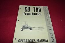 Gehl CB 700 Forage Harvester Operator's Manual BVPA