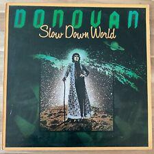 Donovan - Slow Down World - 1976 Vinyl LP - Good (VG/G+) - EPC86011