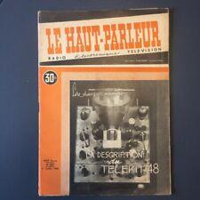 LE HAUT-PARLEUR revue Radio, Electronique, Télévision N° 820 du 1 juillet 1948