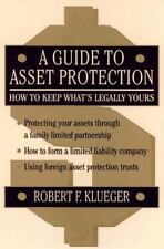 A Guide to Asset Protection: How to Keep What's Legally Yours-ExLibrary