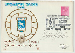 SIR BOBBY ROBSON - SIGNED - 1972 IPSWICH TOWN COVER