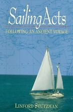 Sailing Acts Following an Ancient Voyage (Paperback or Softback)