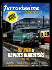 Ferrovissime Hors-série N°13 - 50 ans de rapides climatisés 1956-2006