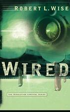 Wired by Wise, Robert  New 9780446691635 Fast Free Shipping,,