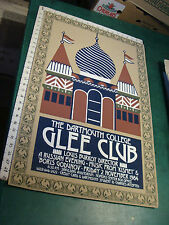 vintage  Poster: SIGNED 1984 The Dartmouth College GLEE CLUB---SILK SCREEN towne