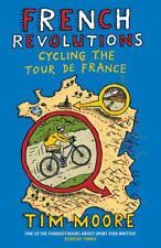Francés Revolutions: Cycling El Tour De France Por Moore, Tim LIBRO DE BOLSILLO