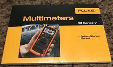 New Fluke 80 Series V Multimeters Getting Started Manual Cd Guide Ww Ship L@K