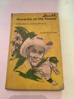 1968 Maverick On The Mound By Edmund O Scholenfield Hardcover Book
