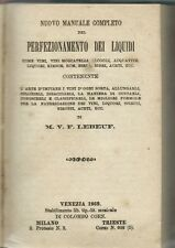 Lebeuf - Perfezionamento dei Liquidi - Venezia Coen 1869 - Liquorista