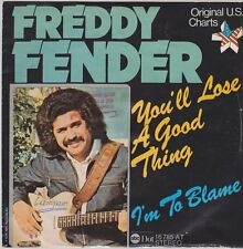 """7"""" Freddy Fender You`ll Lose A Good Thing / I`m To Blame ABC Records 70`s"""