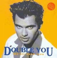 Double You We all need love (#zyx20223) [CD]