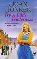 Try a Little Tenderness: A heart-warming wartime saga of a troubled Liverpool fa