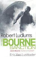 Robert Ludlum's The Bourne Sanction (JASON BOURNE),Eric Van Lu ,.9781409117650