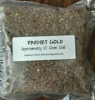 Gold Paydirt Panning - Guaranteed Gold !! Rich Prospecting Dirt - 1/2 gram GOLD*