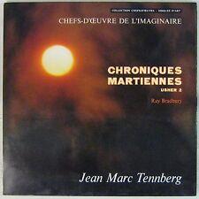 Ray Bradbury 33 tours Chroniques Martiennes Jean-Marc Tennberg