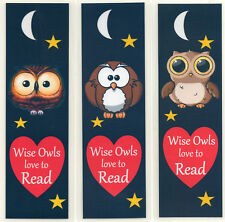 3 CHILDRENS  BOOKMARKS,OWLS LOVE TO READ.18cm x5cm laminated