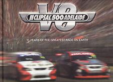 CLIPSAL 500 ADELAIDE : 10 YEARS OF GREATEST MOTOR RACE ON EARTH - JENNINGS