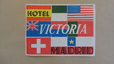 ANCIENNE ETIQUETTE LABEL BAGAGE HOTEL VICTORIA MADRID