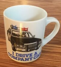 Funny Coffee Mug I Drive A Company Car Cop Car Police Law Enforcement Gift