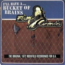 FLAMIN' GROOVIES - I'll Have a Bucket of Brains - CD
