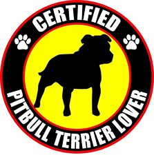 "Certified Pitbull Terrier Lover 4"" Dog Sticker"