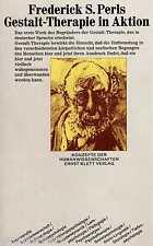 TERAPIA DELLA GESTALT in AZIONE - Frederick Pag. PERLS tb (1969)