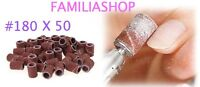50 Embouts Manchons #180 Grain Fin 180 Ponceuse Emeri Rouleaux Lime Ongle