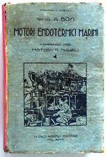 MANUALI HOEPLI MOTORI ENDOTERMICI MARINI MOTORI NAVALI AMLETO BOSI 1927
