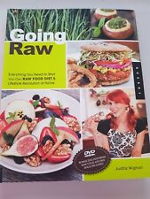 Going Raw: Everything You Need to Start Your Own Raw Food Diet & Lifestyle Revo…