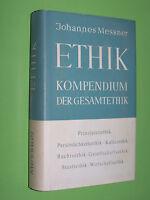 Ethik Kompendium der Gesamtethik - Johannes Messner - 1955 Tyrolia Geb. (147)