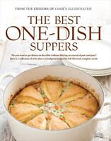 Best One-Dish Suppers by America's Test Kitchen Staff and Cook's Illustrated...