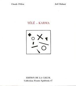 "CLAUDE PELIEU & JOEL HUBAUT - ""TELE - KARMA"" - 1991 - INSCRIBED BY CLAUDE PELIEU"