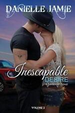 Inescapable Desire: A Savannah Novel by Danielle Jamie (Paperback)