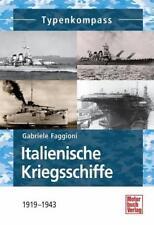 Italienische Kriegsschiffe von Gabriele Faggioni (2013, Gebundene Ausgabe)