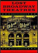 Lost Broadway Theatres by Nicholas Van Hoogstraten (1997, Paperback,...