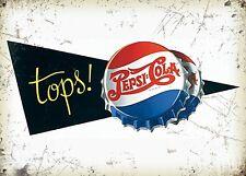 Pepsi-Cola tops! small steel sign 200mm x 150mm (og)